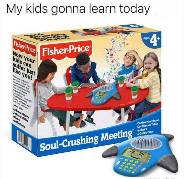 Soul-Crushing Meeting